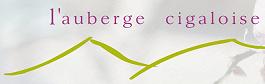 L'Auberge Cigaloise